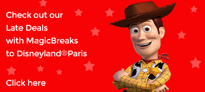 check out our late deals with MagicBreaks to Disneyland Paris