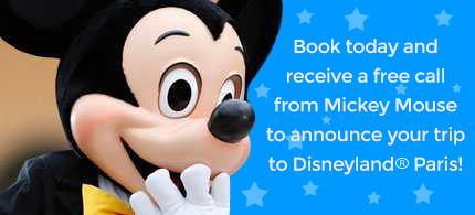 book today and receive a free call from Mickey Mouse to announce your trip
